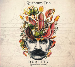 "Quantum Trio ""Duality: Particles & Waves"""